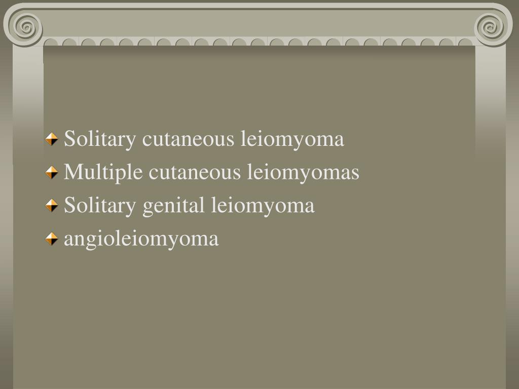 Solitary cutaneous leiomyoma