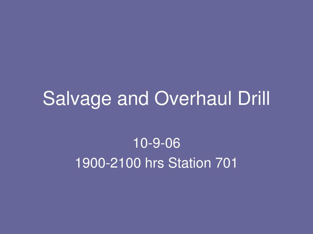 salvage and overhaul drill l.