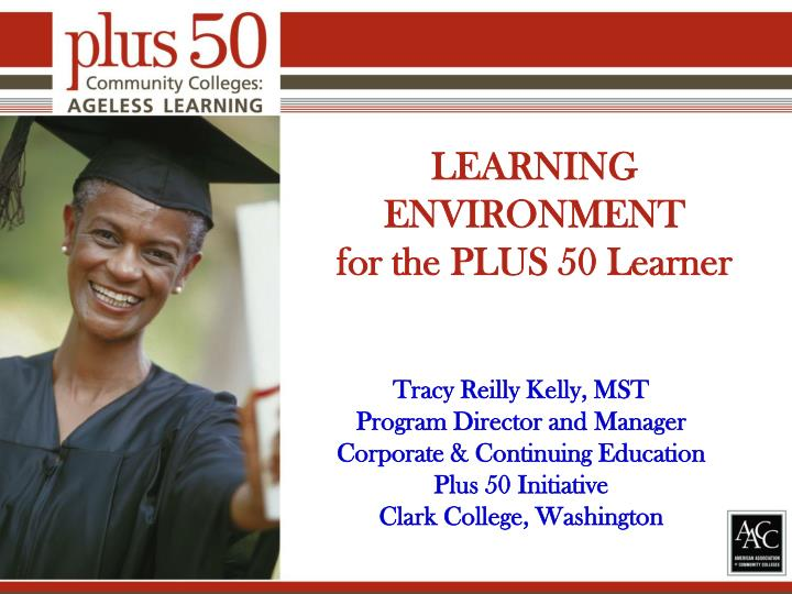 learning environment for the plus 50 learner n.