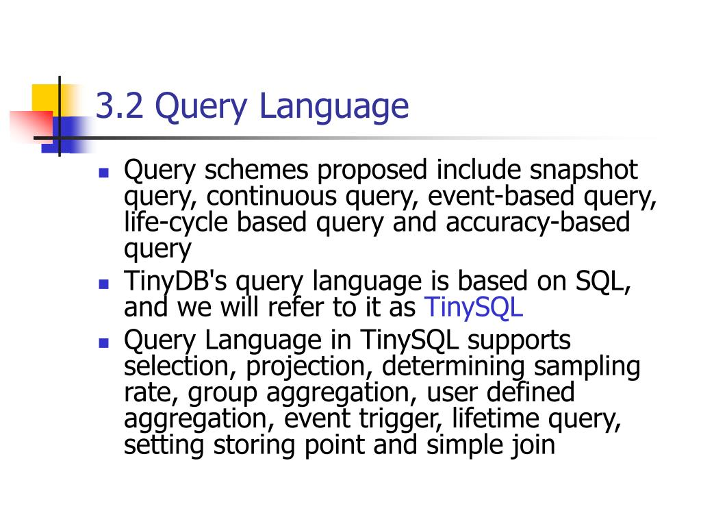3.2 Query Language