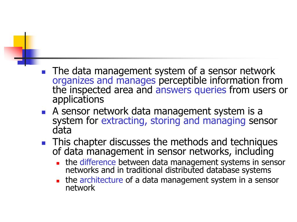 The data management system of a sensor network