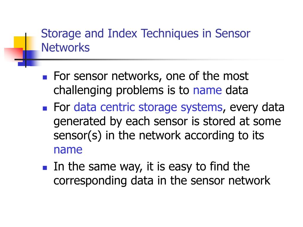 Storage and Index Techniques in Sensor Networks