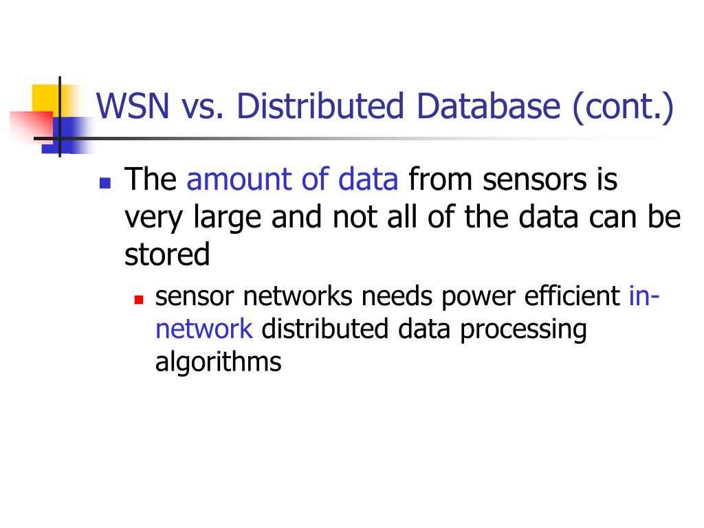 WSN vs. Distributed Database (cont.)