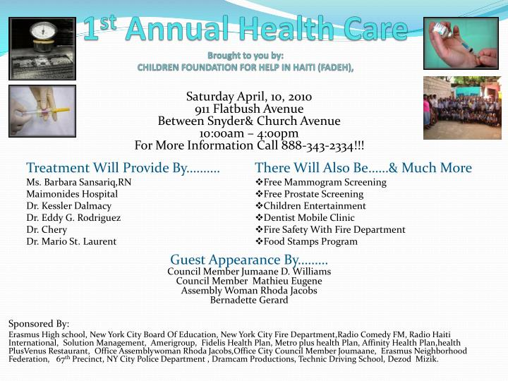 1 st annual health care brought to you by children foundation for help in haiti fadeh n.
