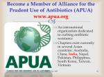 become a member of alliance for the prudent use of antibiotics apua www apua org