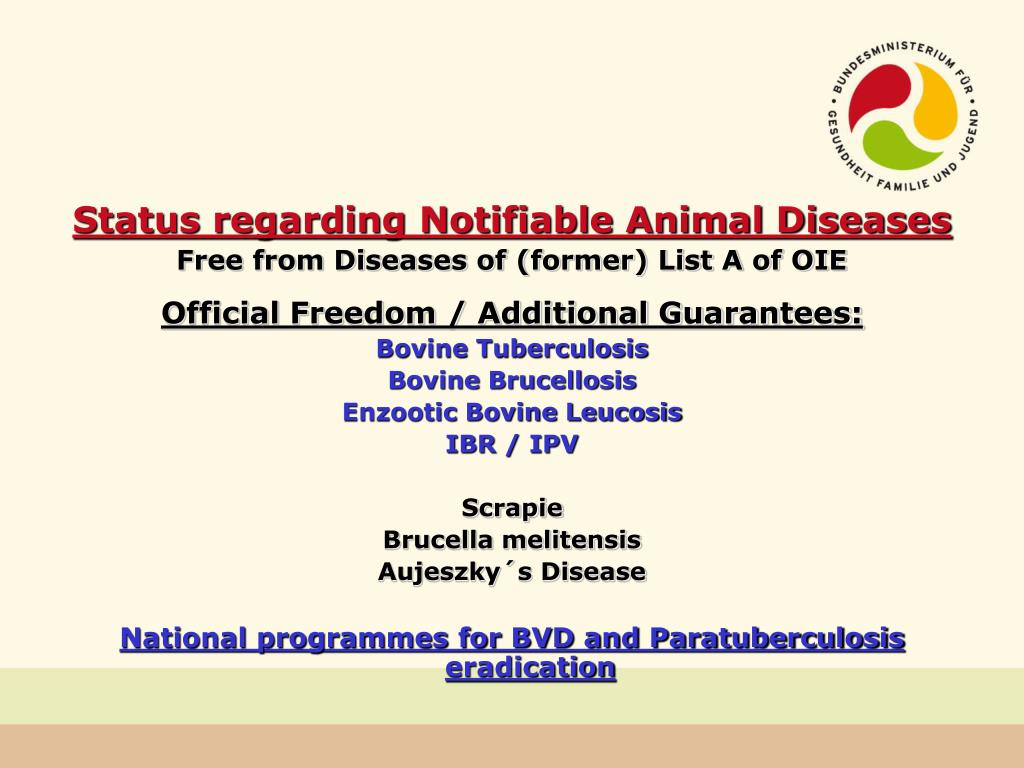Status regarding Notifiable Animal Diseases