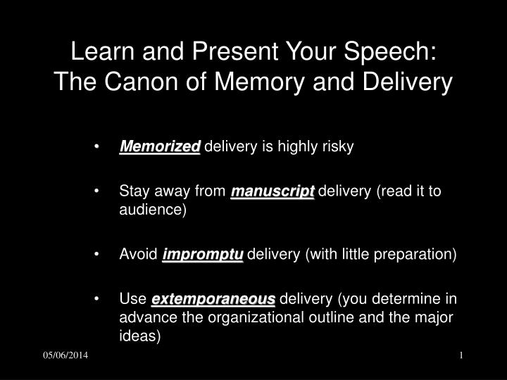 Learn and present your speech the canon of memory and delivery