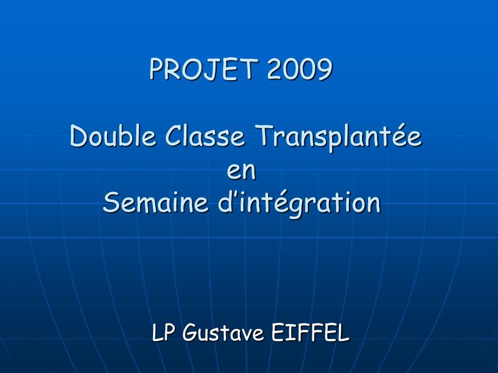 projet 2009 double classe transplant e en semaine d int gration l.