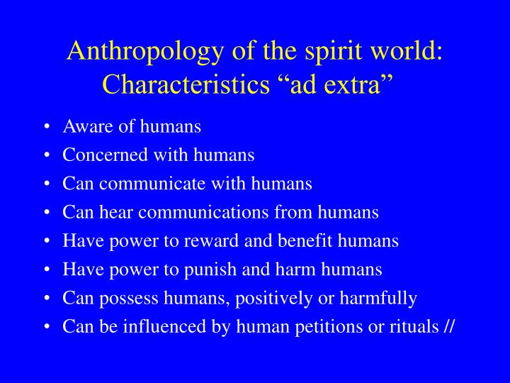 Anthropology of the spirit world: