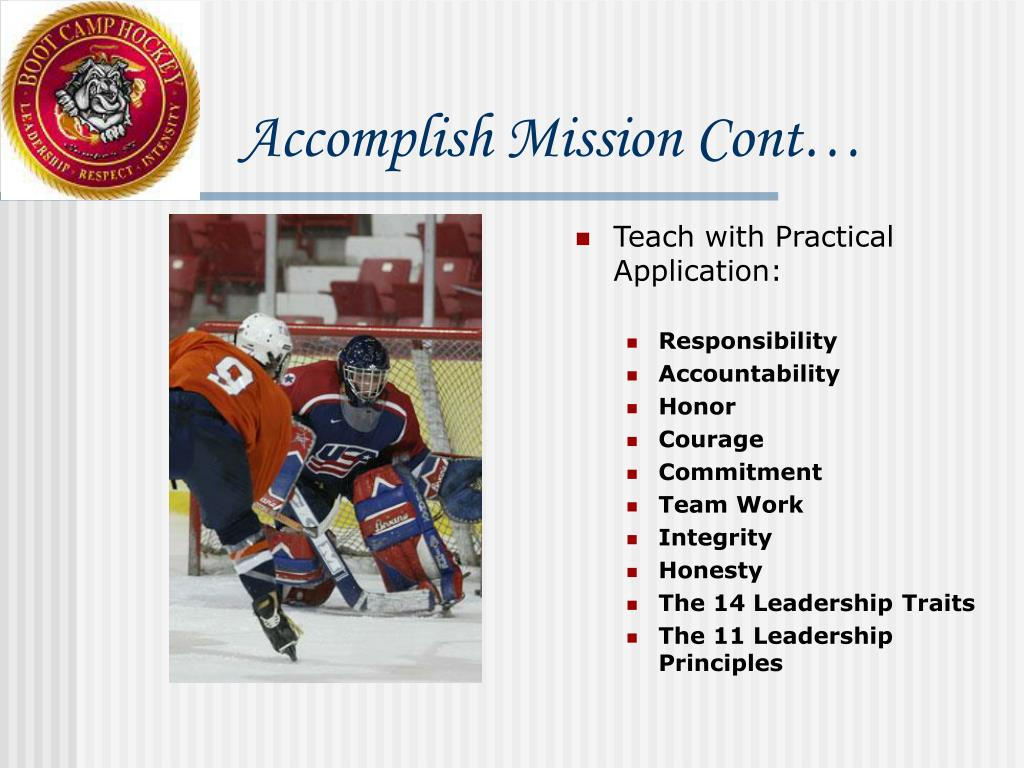 Accomplish Mission Cont…