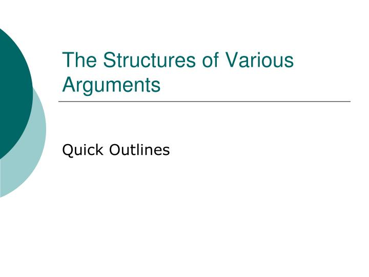 The structures of various arguments