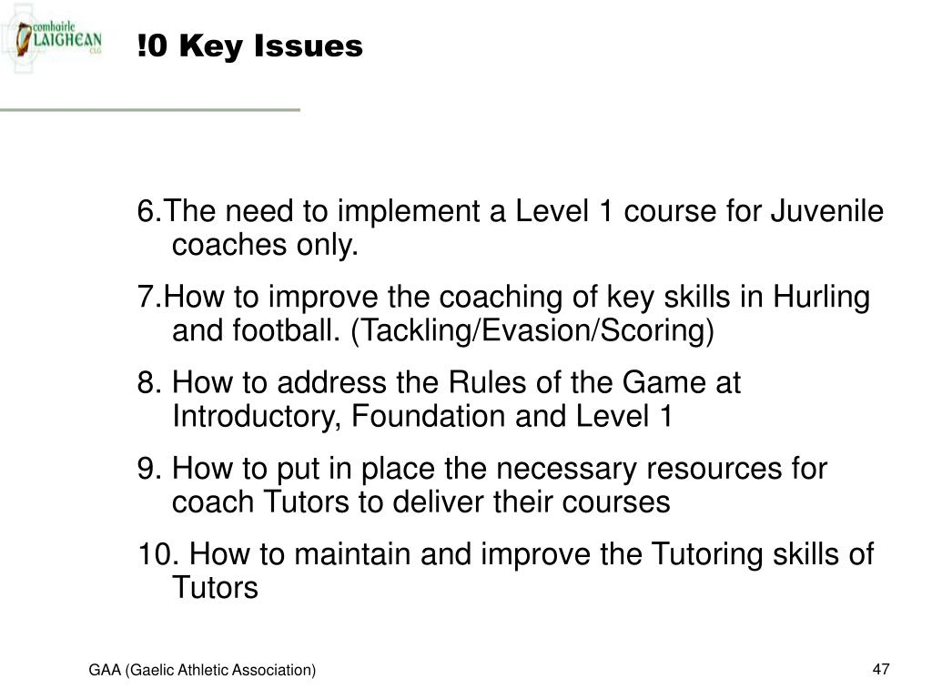 !0 Key Issues