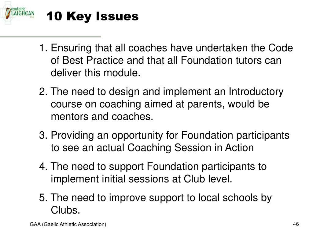 10 Key Issues