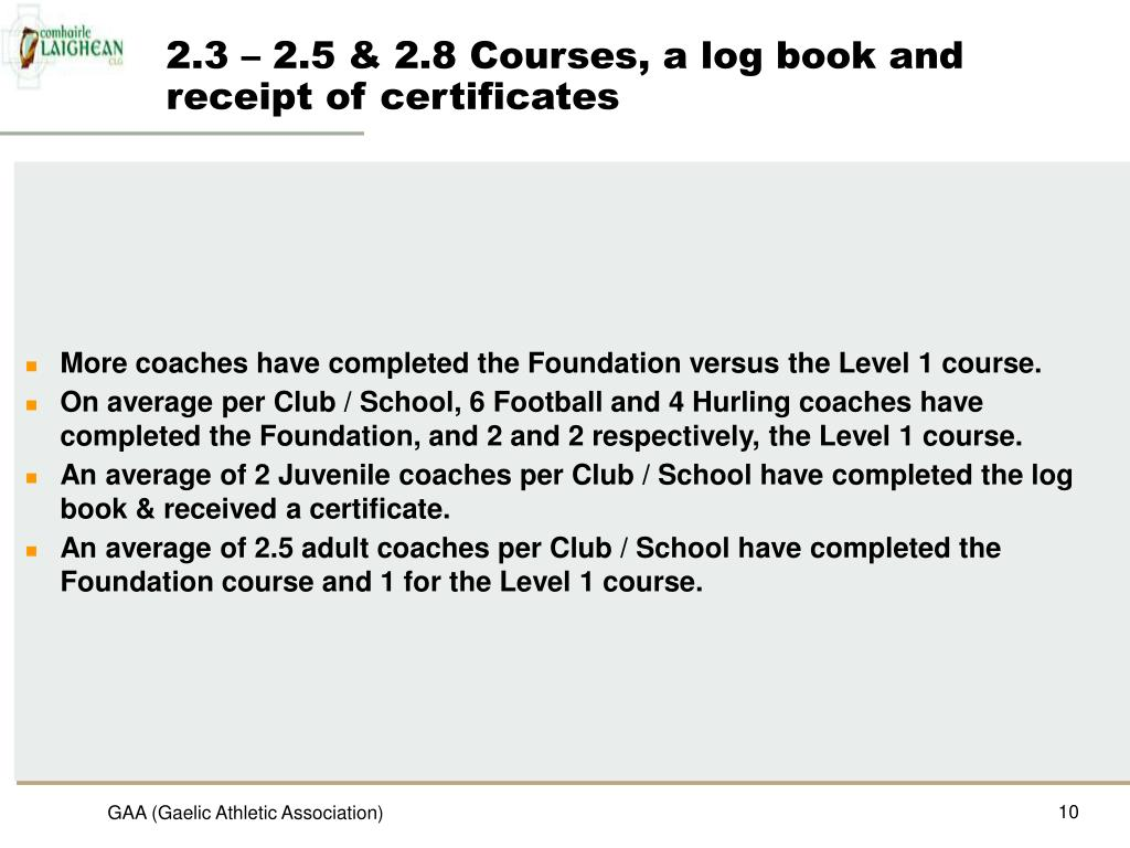 2.3 – 2.5 & 2.8 Courses, a log book and receipt of certificates