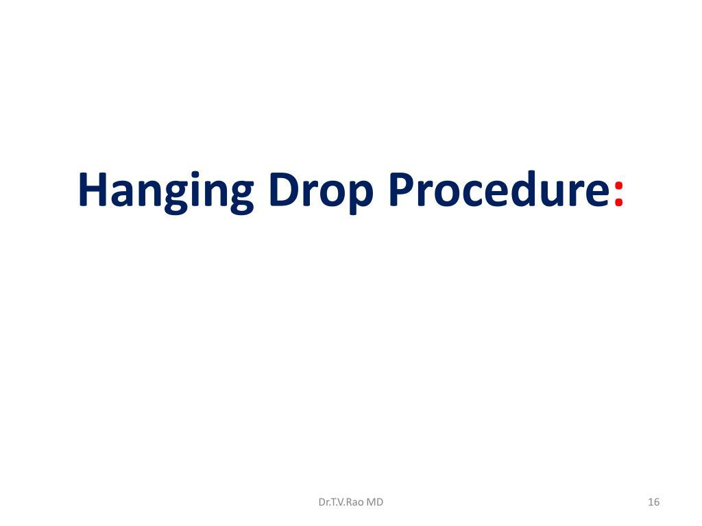 Hanging Drop Procedure