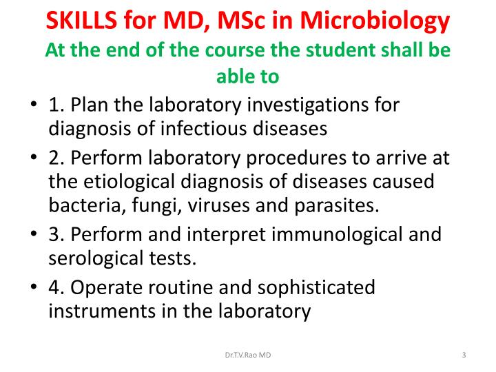 Skills for md msc in microbiology at the end of the course the student shall be able to