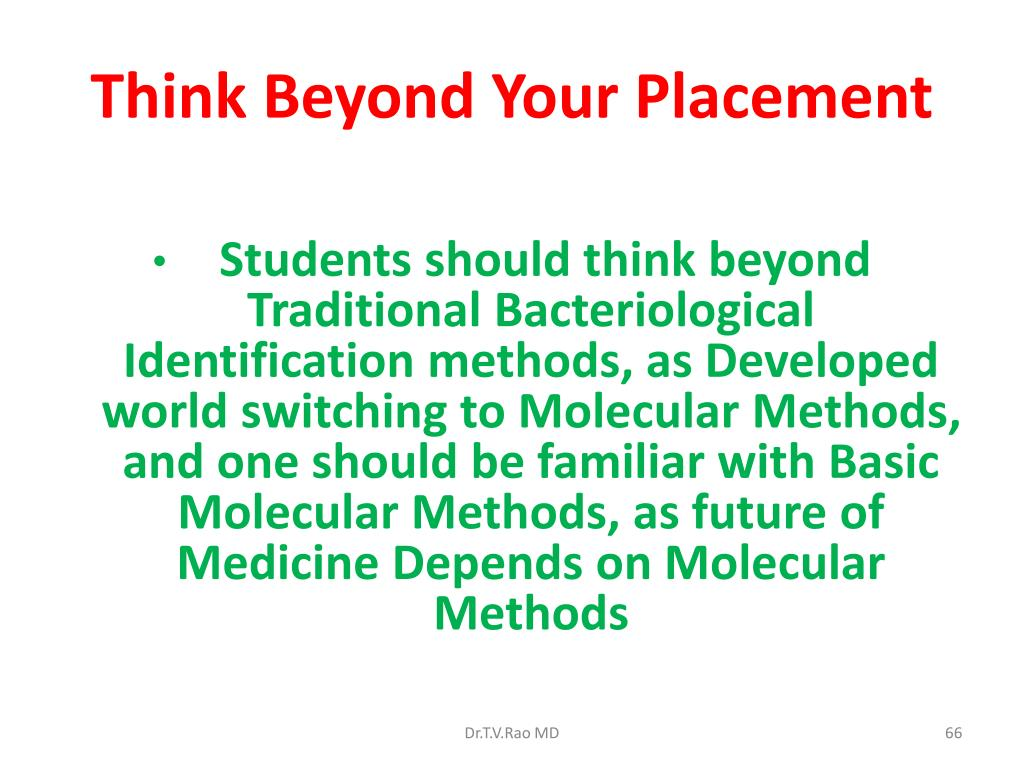 Think Beyond Your Placement