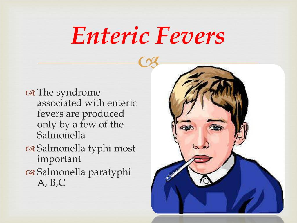 Enteric Fevers