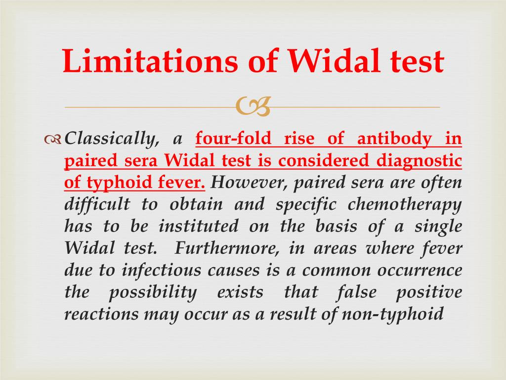 Limitations of Widal test