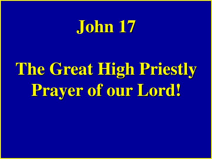 high priestly prayer Your current browser isn't compatible with soundcloud please download one of our supported browsers need help sorry something went wrong is your network connection unstable or browser.