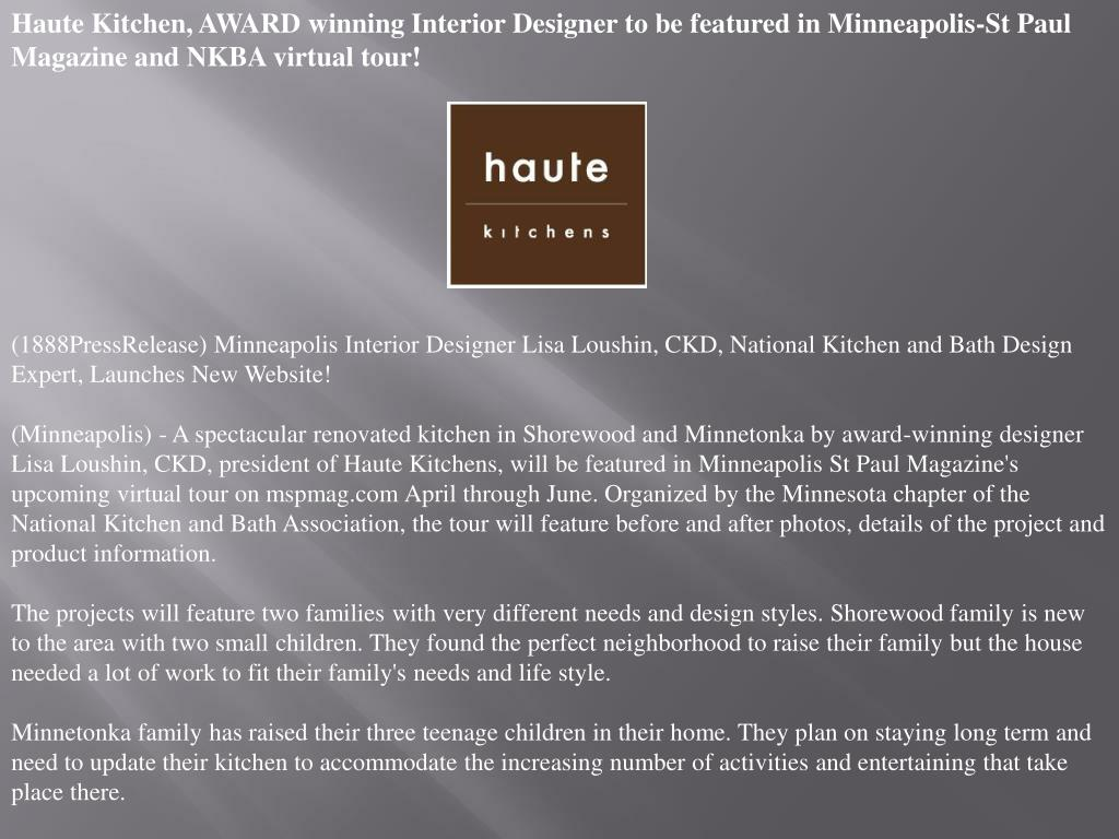 Haute Kitchen, AWARD winning Interior Designer to be featured in Minneapolis-St Paul Magazine and NKBA virtual tour!