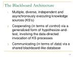the blackboard architecture