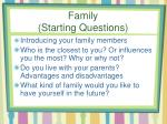 family starting questions