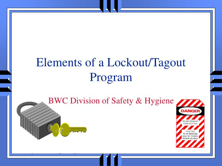 elements of a lockout tagout program n.