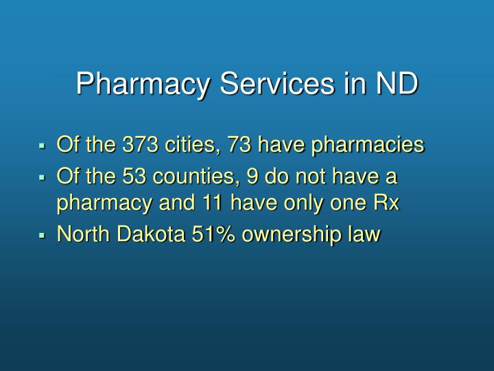 Pharmacy services in nd