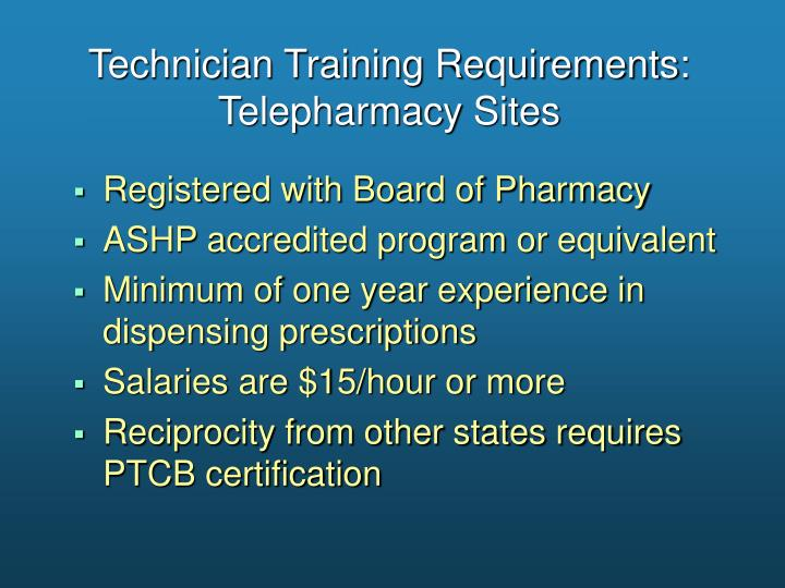 Technician Training Requirements: Telepharmacy Sites