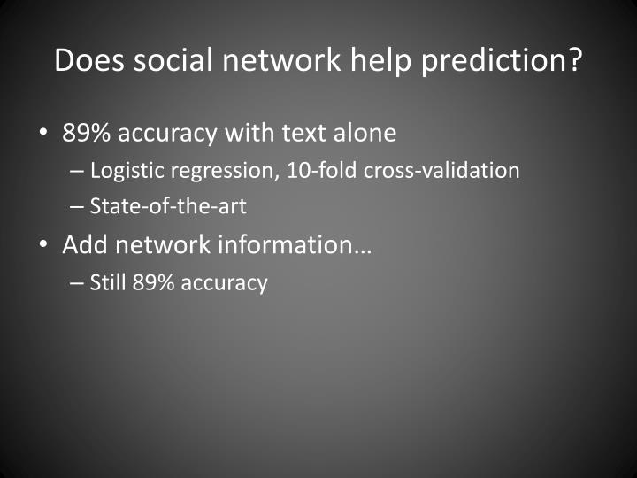 Does social network help prediction?