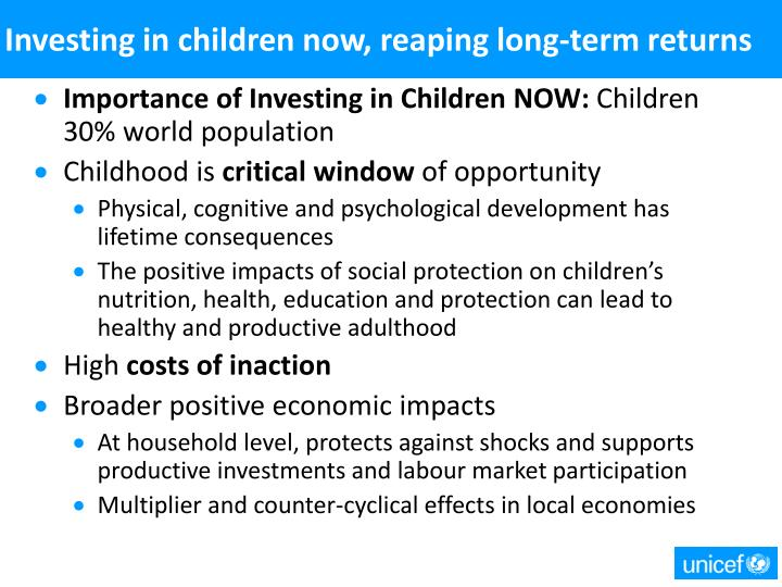 Investing in children now, reaping long-term returns
