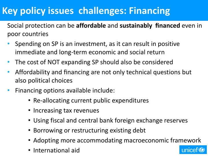 Key policy issues  challenges: Financing