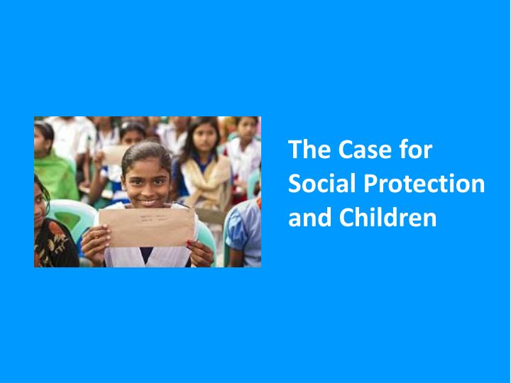 UNICEF Social Protection Work
