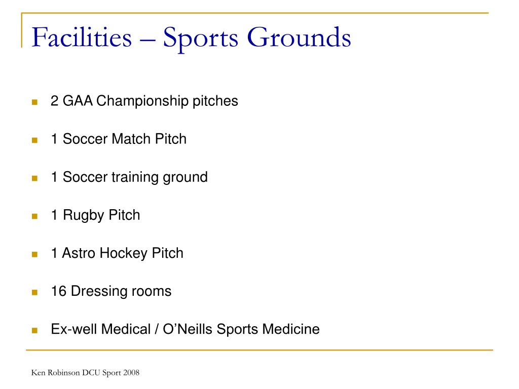 Facilities – Sports Grounds