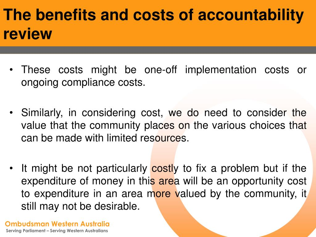 The benefits and costs of accountability review