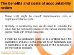 the benefits and costs of accountability review36