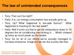 the law of unintended consequences39