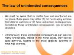 the law of unintended consequences41