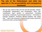 the role of the ombudsman and other key agencies in the accountability and transparency framework13
