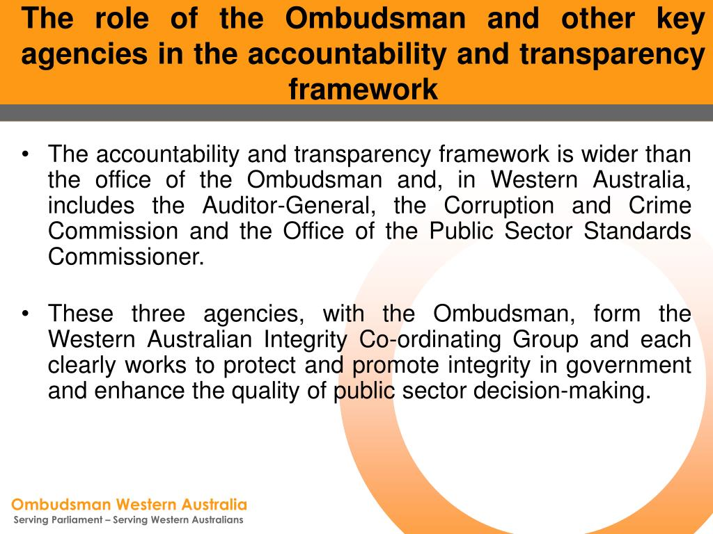 The role of the Ombudsman and other key agencies in the accountability and transparency framework