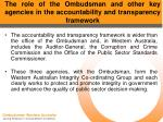 the role of the ombudsman and other key agencies in the accountability and transparency framework17
