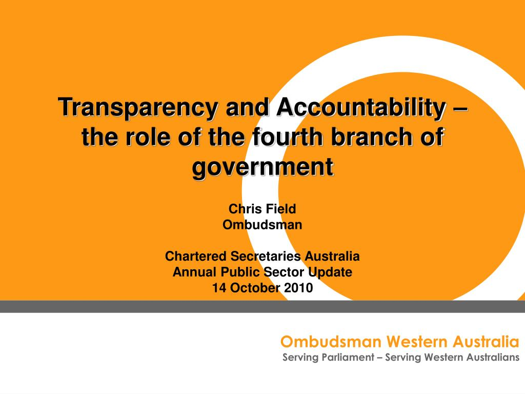 transparency and accountability the role of the fourth branch of government l.