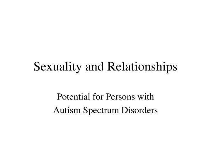 sexuality and relationships n.