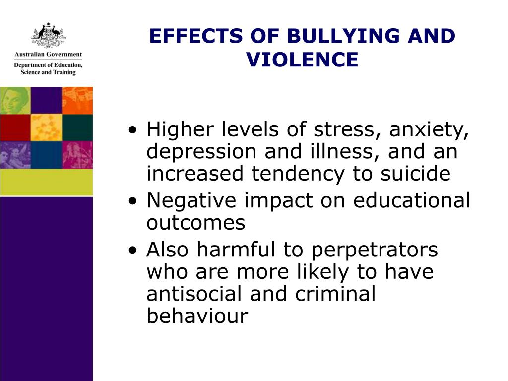 EFFECTS OF BULLYING AND VIOLENCE
