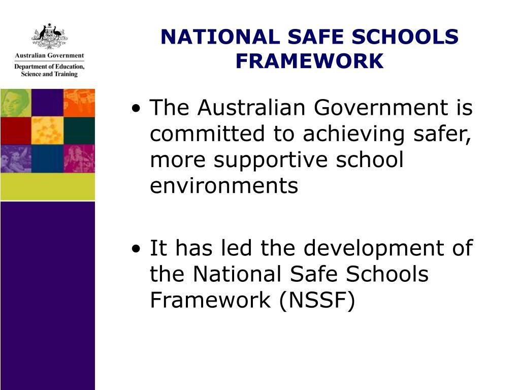 NATIONAL SAFE SCHOOLS FRAMEWORK
