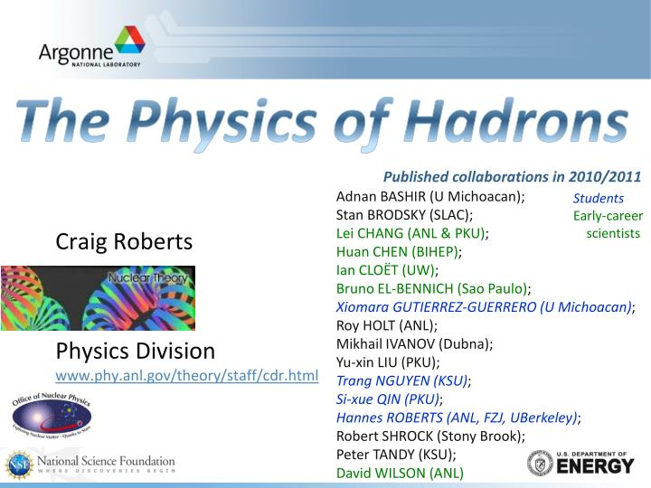 craig roberts physics division www phy anl gov theory staff cdr html