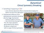 dynamical chiral symmetry breaking
