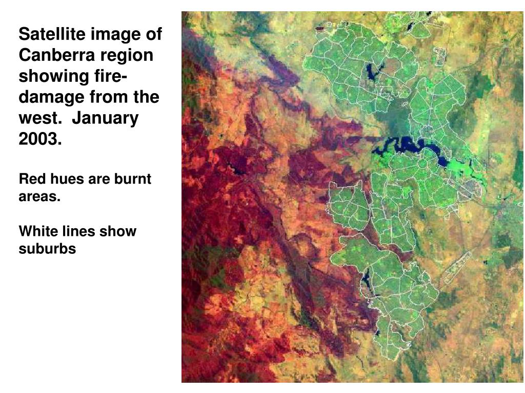 Satellite image of Canberra region showing fire-damage from the west.  January 2003.