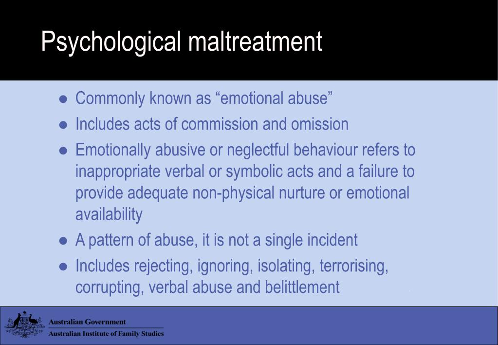 Psychological maltreatment